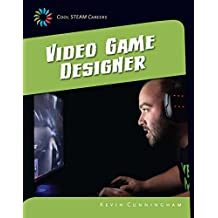 Video Game Designer (21st Century Skills Library: Cool STEAM Careers)