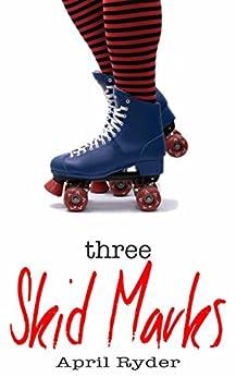 Three Skid Marks: BBW Roller Derby Romance by [Ryder, April]