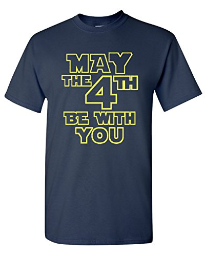 May The 4Th Be With You Funny Adult T Shirt Tee  Large  Navy Blue