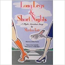 Long Legs & Short Nights: A Flight Attendant Story by Marilyn Tritt (1996-01-01) Paperback – 1656
