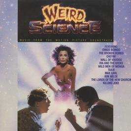 ORIGINAL SOUNDTRACK / WEIRD SCIENCE