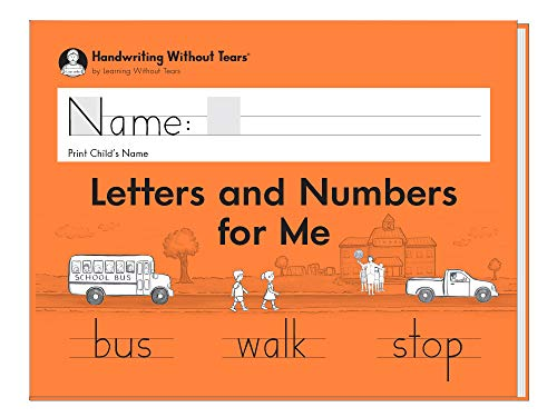 (Learning Without Tears - Letters and Numbers for Me Student Workbook - Handwriting Without Tears Series - Kindergarten Writing Book - Capital and Lowercase Letters, Numbers - For School or Home Use)