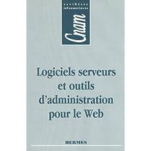 Logiciels Serveurs et Outils d'Administration Pour le Web (cnam S