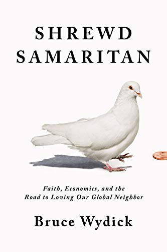 Pdf Christian Books Shrewd Samaritan: Loving Our Global Neighbor Wisely in the 21st Century