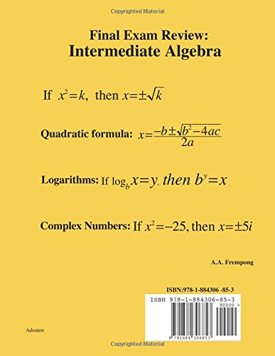 Final exam review intermediate algebra a a frempong final exam review intermediate algebra a a frempong 9781884306853 amazon books fandeluxe Gallery