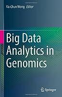 Big Data Analytics in Genomics Front Cover
