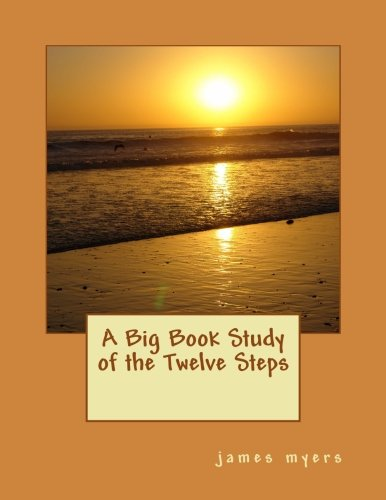 Download A Big Book Study of the Twelve Steps pdf epub
