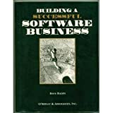 Building a Successful Software Business, Radin, Dave, 1565920643