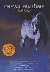 Cheval fantôme, Tome 1 à 3 : L'étalon sauvage - Un mustang dans la nuit - Une jument dans les flammes