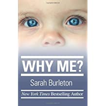 By Sarah Burleton - Why Me? (2012-03-23) [Paperback]