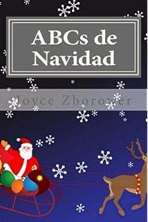 ABCs de Navidad: Para niños de 2 a 5 (Spanish Baby and Toddler Series