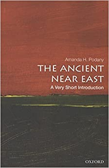The Ancient Near East: A Very Short Introduction (Very Short Introductions)