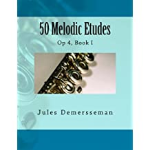 50 Melodic Etudes for Flute: Op 4, Book I