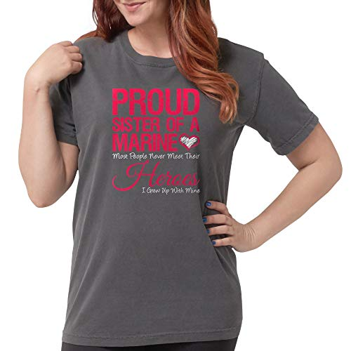(CafePress Proud Marine Sister (D Womens Comfort Colors Shirt)