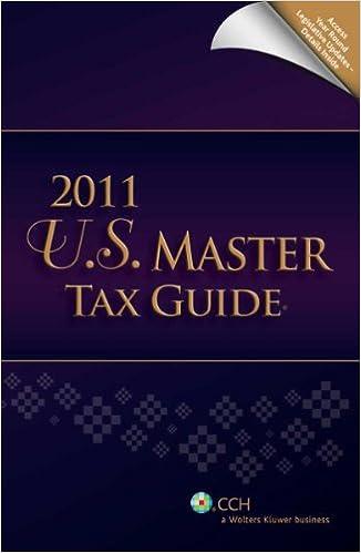 Us Master Tax Guide 2011 Cch Tax Law Editors 9780808024330