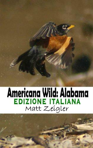Americana Wild: Alabama (Italian Edition)
