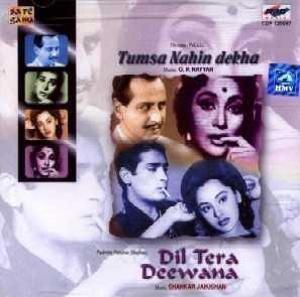 Tumsa Nahin Dekha / Dil Tera Deewana (2 Film Music Combo / Bollywood Film Soundtracks / Hindi Film Songs)