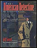 img - for The American Detective: An Illustrated History book / textbook / text book