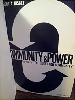 Community and Power (formerly The Quest for Community)