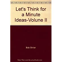 Let's Think For A Minute (All New Vol. ll)