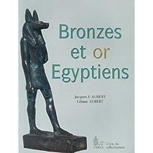 Bronzes et or egyptiens