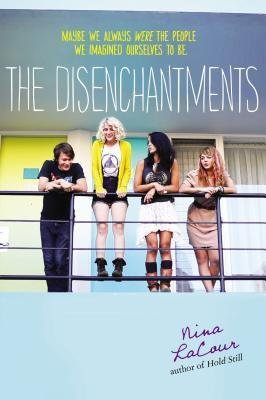 By LaCour, Nina Author  The Disenchantments