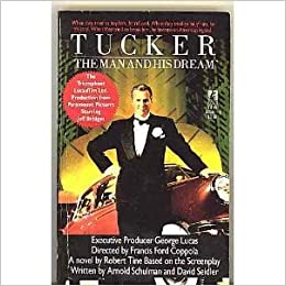 Tucker: The Man and His Dreams Movie Tie-in: Robert Tine: 9780671665869: Amazon.com: Books
