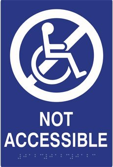 ADA Not Accessible Sign with Text, Symbol, and Braille - 6x9 by STOP Signs And More