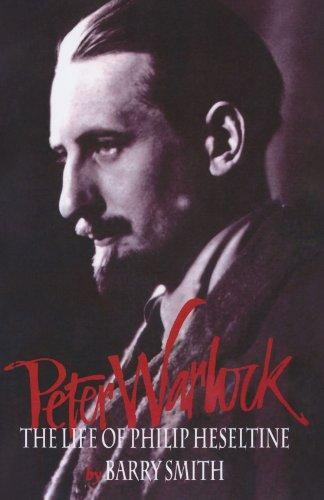Peter Warlock: The Life Of Philip Heseltine (Clarendon Paperbacks)