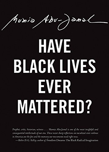 Image of Have Black Lives Ever Mattered? (City Lights Open Media)