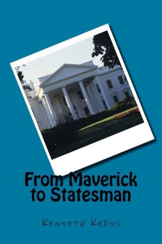 From Maverick to Statesman