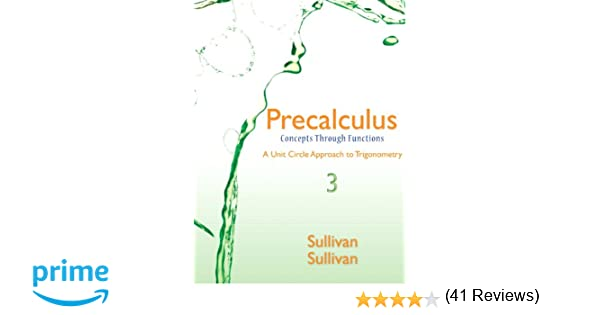 Amazon.com: Precalculus: Concepts Through Functions, A Unit Circle ...