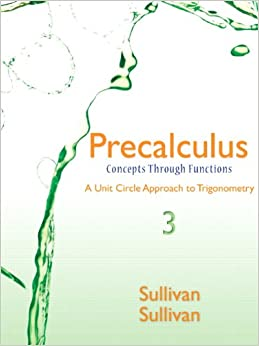 Book Precalculus: Concepts Through Functions, a Unit Circle Approach to Trigonometry