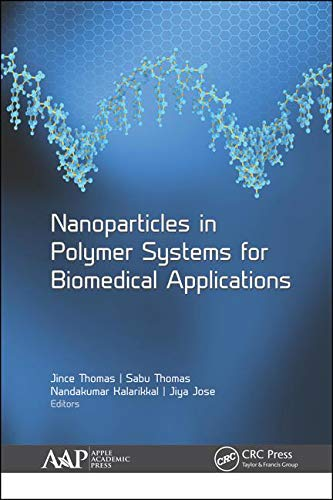 Nanoparticles in Polymer Systems for Biomedical Applications ()