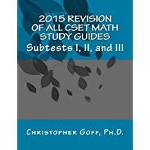 2015 Revision of CSET Math: Subtests I, II, and III