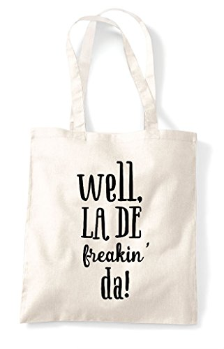 La Well Freakin Shopper Tote Da De Statement Natural Bag z7wq4Sg