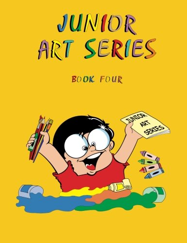 Junior Art Series - Book Four (Volume 5) pdf epub