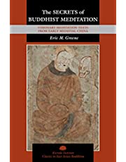 The Secrets of Buddhist Meditation: Visionary Meditation Texts from Early Medieval China