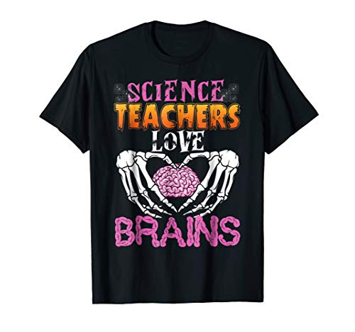 Science Teacher Love Brains T-Shirt Funny Halloween Shirt ()