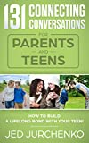 131 Connecting Conversations for Parents and Teens