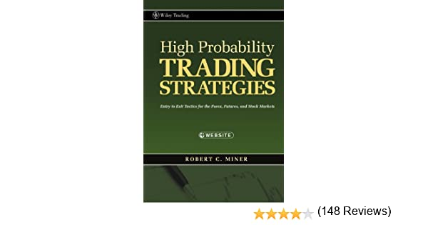 High probability trading strategies robert miner cd