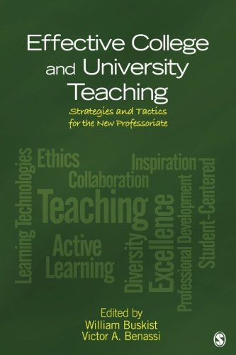 Effective College and University Teaching: Strategies and Tactics for the New Professoriate