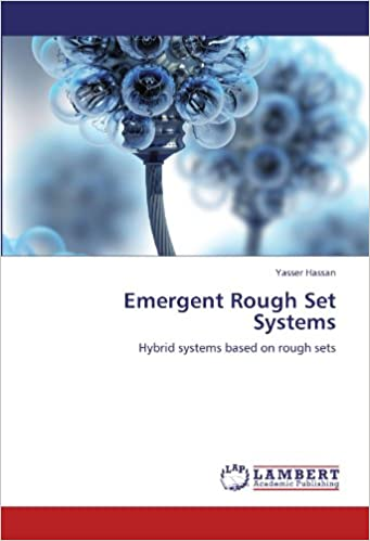 Book Emergent Rough Set Systems: Hybrid systems based on rough sets