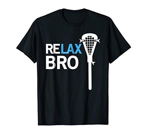 ReLAX Bro Lacrosse Player T-Shirt Lacrosse Team Tshirt (Lacrosse T-shirt Sayings)