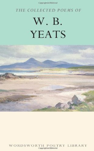 the-collected-poems-of-w-b-yeats-wordsworth-poetry-library