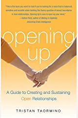 Opening Up: A Guide to Creating and Sustaining Open Relationships Paperback