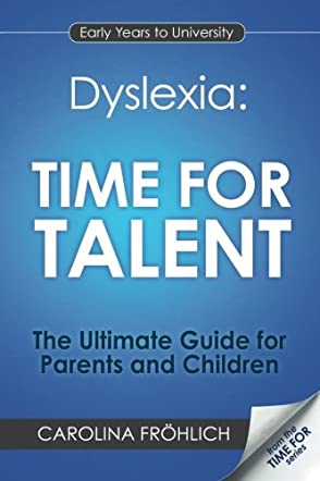 Dyslexia: Time For Talent
