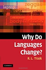 Why Do Languages Change? Kindle Edition