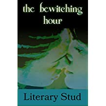 The Bewitching Hour