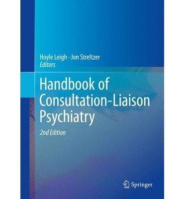 [(Handbook of Consultation-Liaison Psychiatry 2015)] [Author: Hoyle Leigh] published on (January, 2015) pdf epub